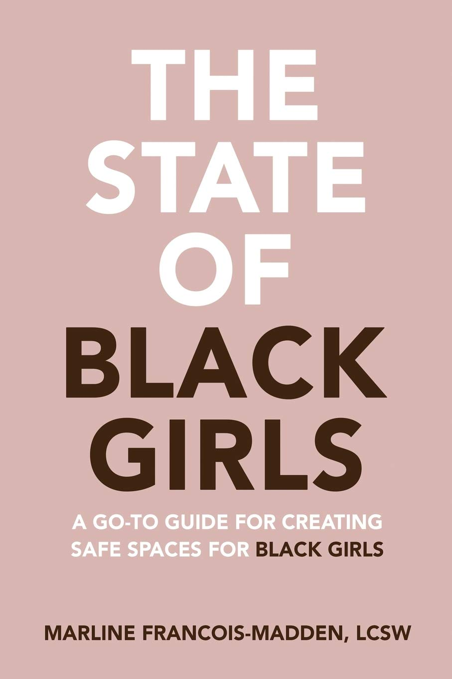 PURCHASE THE STATE OF BLACK GIRLS